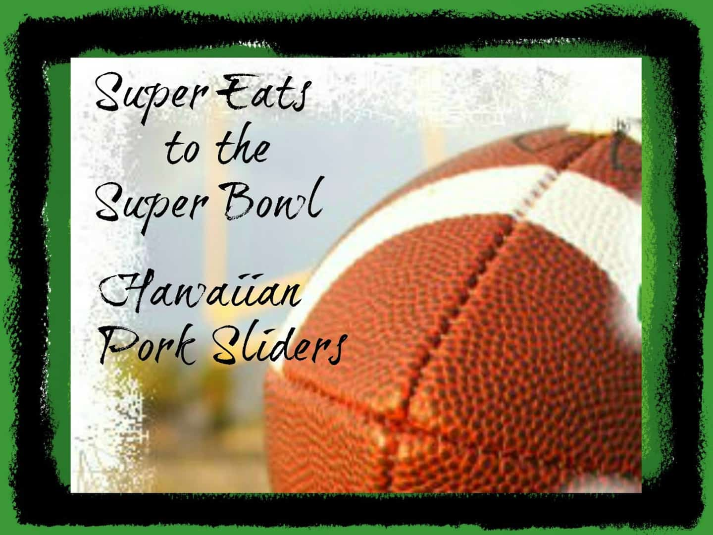 Hawaiian Pork Sliders