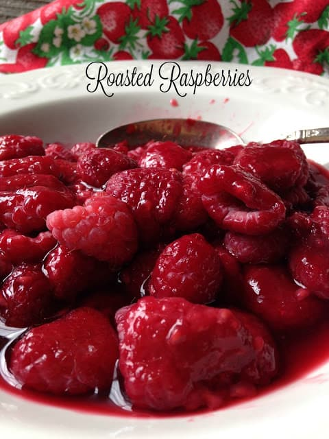roasted raspberries