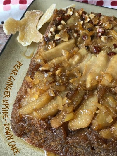 Pear Ginger Upside Down Cake