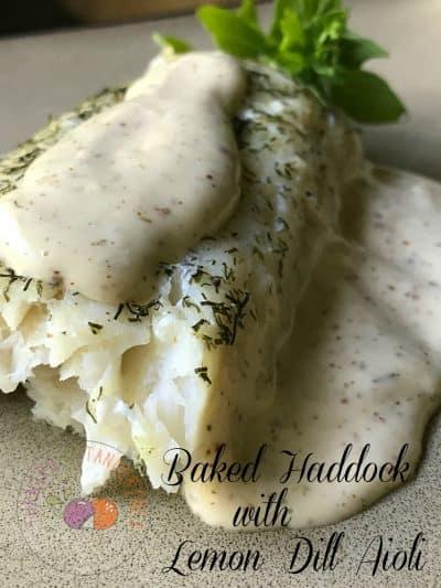 Baked Haddock with Lemon Dill Aioli