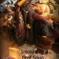 Smoked Pigs Feet Soup and New Years