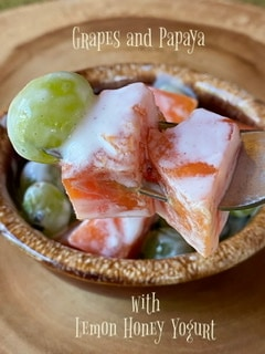 Grapes and Papaya with Lemon Honey Yogurt